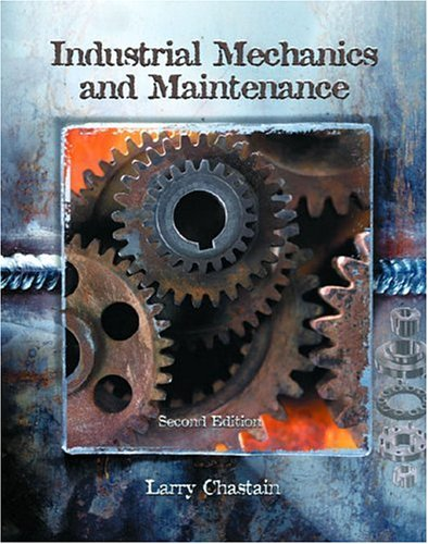 9780130474698: Industrial Mechanics and Maintenance