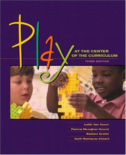 9780130474742: Play at the Center of the Curriculum (3rd Edition)