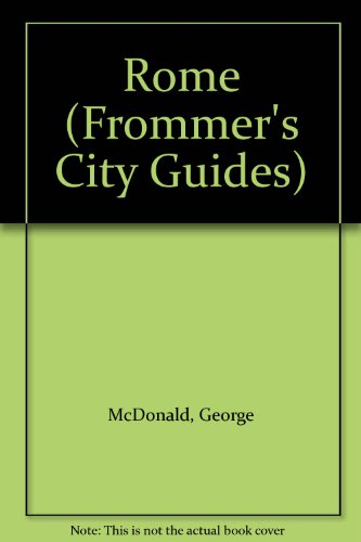 9780130475640: Rome (Frommer's City Guides)