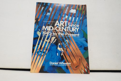 9780130475985: Art Since Mid-Century