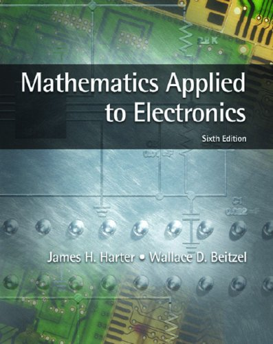 9780130476005: Mathematics Applied To Electronics (6th Edition)