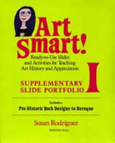 9780130476227: Art Smart! Portfolio I: Pre-Historic Rock Designs to Baroque