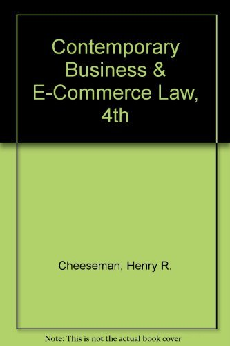Contemporary Business & E-Commerce Law, Professional Review Copy, 4th: Cheeseman, Henry R.