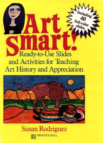 9780130476487: Art Smart: Supplementary Slide Portfolio II : Manet Impressionism to African Magical Sculpture