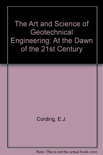 9780130476555: The Art and Science of Geotechnical Engineering: At the Dawn of the 21st Century