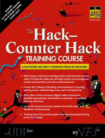 9780130477293: The Hack-Counter Hack Training Course: A Network Security Seminar from Ed Skoudis