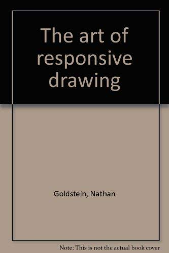 9780130477460: The art of responsive drawing