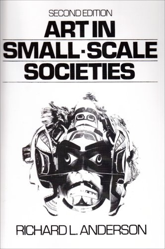 9780130477620: Art in Small Scale Societies (2nd Edition)