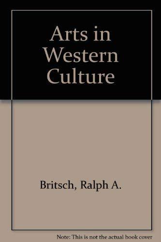 9780130478122: Arts in Western Culture