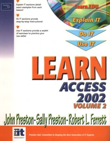 9780130478245: Learn Access 2002 (Volume II)