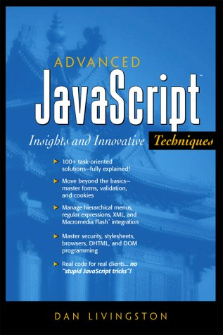 9780130478917: Advanced JavaScript: Insights and Innovative Techniques