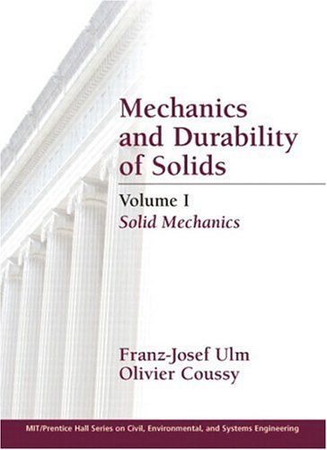 9780130479570: Mechanics and Durability of Solids, Volume I