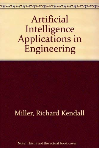 9780130480347: Artificial Intelligence Applications in Engineering