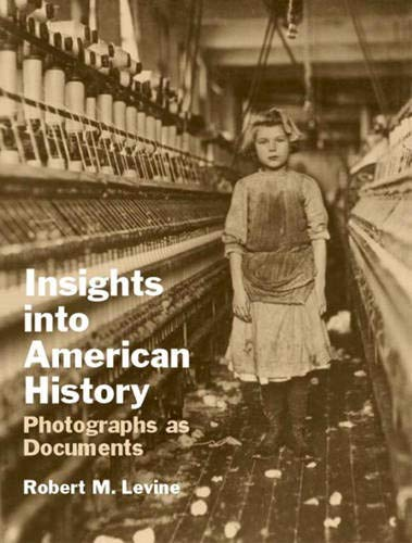 9780130480446: Insights into American History: Photographs as Documents