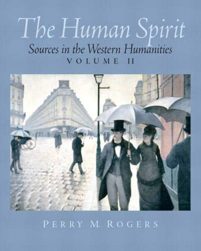 9780130480538: The Human Spirit: Sources in the Western Humanities, Vol. 2