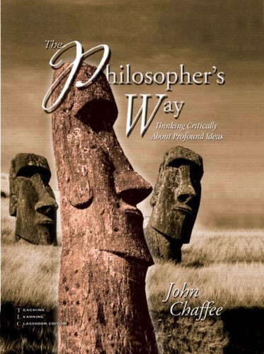 9780130480699: The Philosopher's Way: Thinking Critically About Profound Ideas