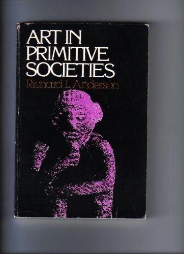 9780130481085: Art in Primitive Societies