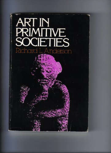 9780130481085: Art in Primitive Societies