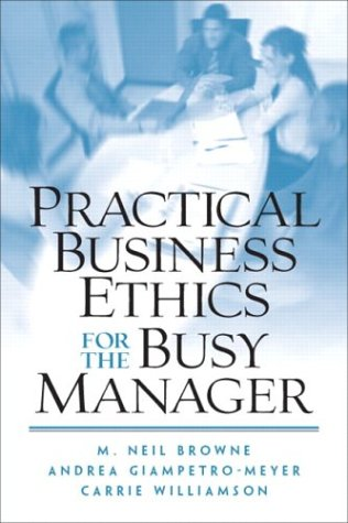 9780130481092: Practical Business Ethics for the Busy Manager