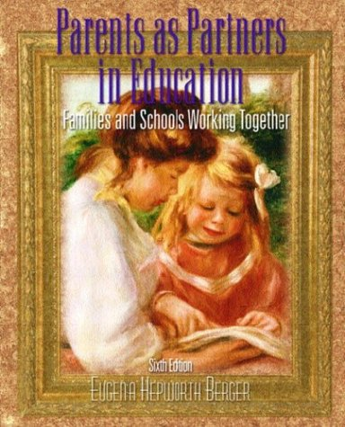 9780130481108: Parents as Partners in Education: Families and Schools Working Together, Sixth Edition