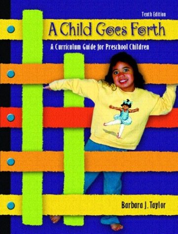 9780130481160: A Child Goes Forth (10th Edition)