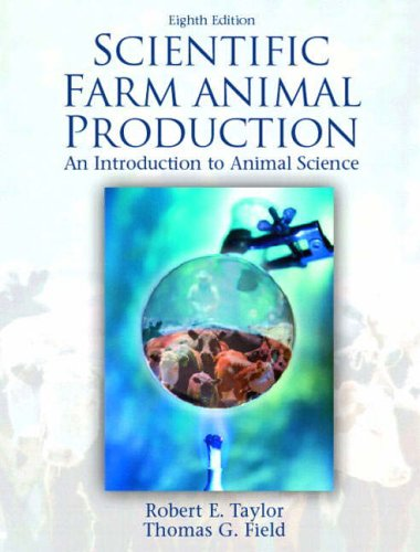 9780130481702: Scientific Farm Animal Production: An Introduction to Animal Science