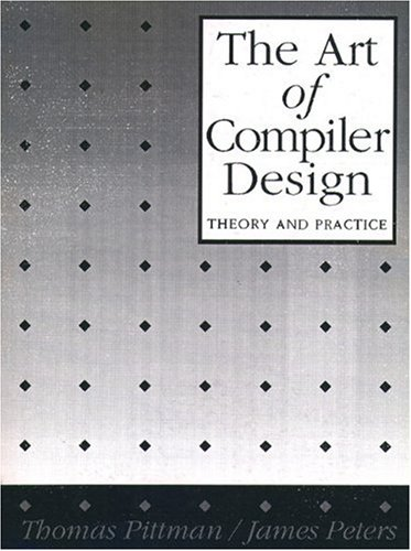 9780130481900: The Art of Compiler Design: Theory and Practice