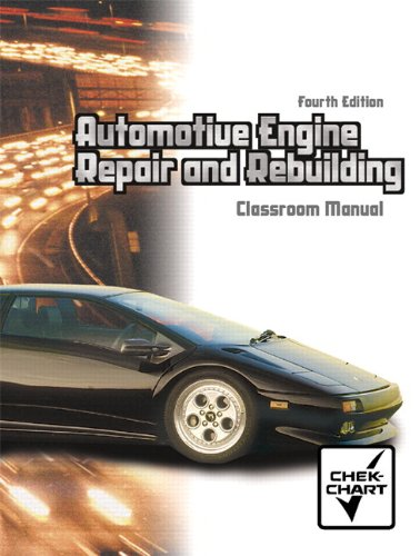 9780130482051: Automotive Engine Repair and Rebuilding (Chek Chart) Package (4th Edition)