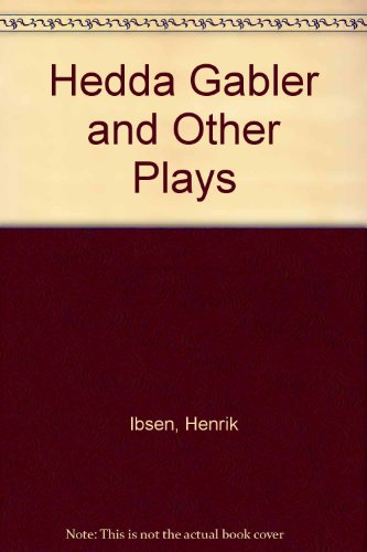9780130482075: Hedda Gabler and Other Plays
