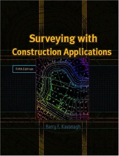 9780130482150: Surveying with Construction Applications (5th Edition)