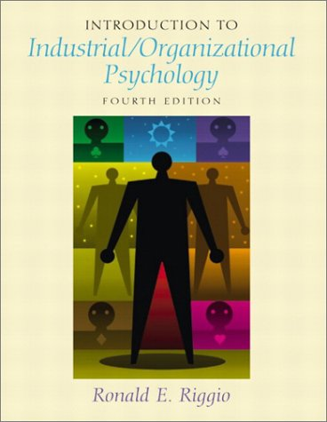 9780130482358: Introduction to Industrial/Organizational Psychology (4th Edition)