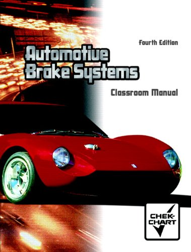 9780130482396: Automotive Brake Systems Package (4th Edition)