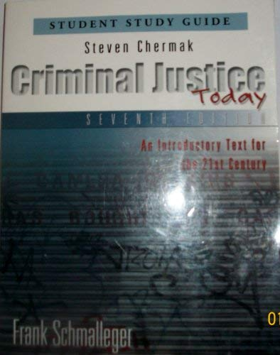 9780130482907: Criminal Justice Today: Student Study Guide