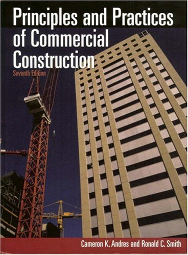 PRINCIPLES AND PRACTICES OF COMMERCIAL CONSTRUCTION SEVENTH EDITION.