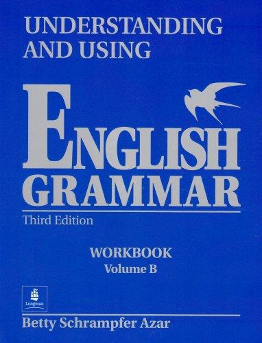 9780130483676: Understanding and Using English Grammar, Third Edition (Volume B)