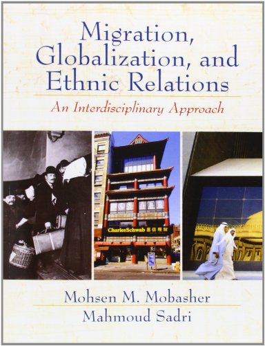 9780130483898: Migration, Globalization and Ethnic Relations: An Interdisciplinary Approach