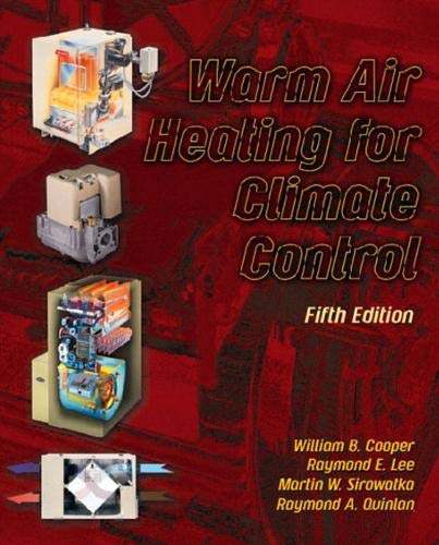 9780130483904: Warm Air Heating for Climate Control (5th Edition)