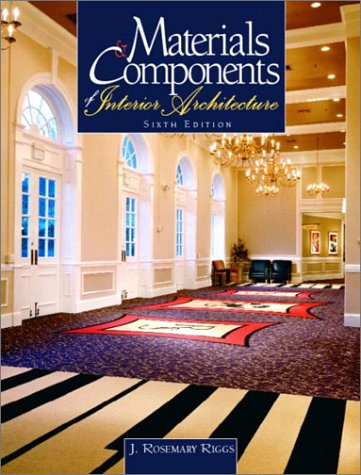9780130483997: Materials and Components of Interior Architecture (6th Edition)