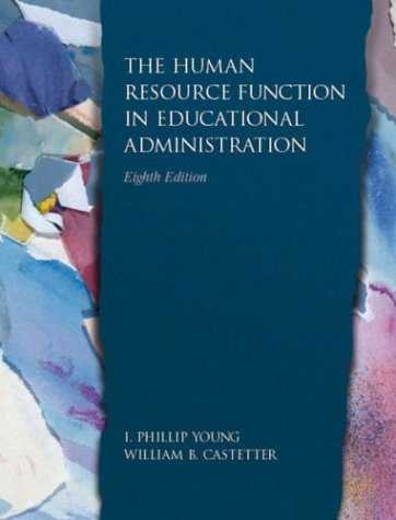 9780130484048: Human Resource Function in Educational Administration, The (8th Edition)