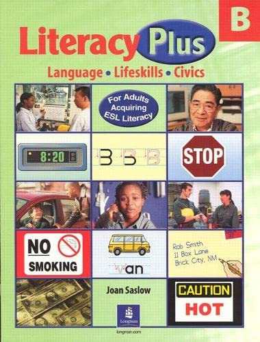 9780130484161: Literacy Plus, Level B: Language, Lifeskills, Civics