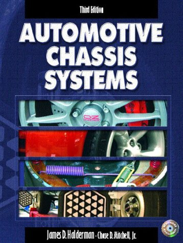 9780130484253: Automotive Chassis Systems, Third Edition