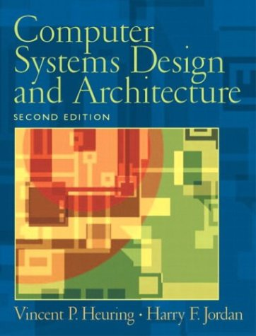 9780130484406: Computer Systems Design and Architecture (2nd Edition)