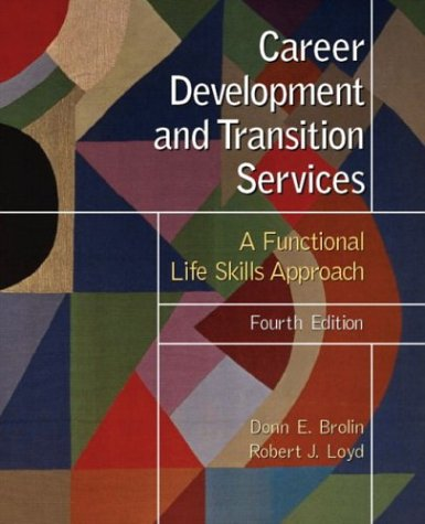9780130485069: Career Development and Transition Services: A Functional Life Skills Approach (4th Edition)