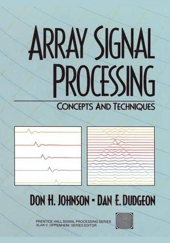 9780130485137: Array Signal Processing: Concepts and Techniques (Prentice-Hall Signal Processing Series)