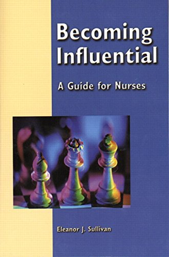 9780130485199: Becoming Influential: A Guide for Nurses