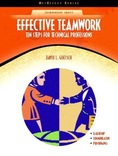 9780130485274: Effective Teamwork: Ten Steps for Technical Professions (NetEffect)