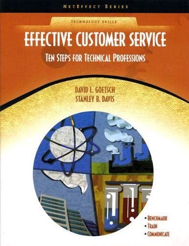 9780130485298: Effective Customer Service: Ten Steps for Technical Professions (NetEffect)