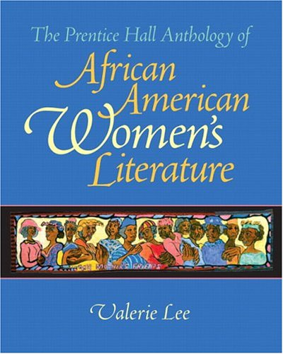 9780130485465: The Prentice Hall Anthology of African American Women's Literature