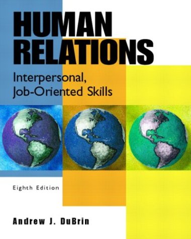 9780130485557: Human Relations: Interpersonal, Job-Oriented Skills, Eighth Edition