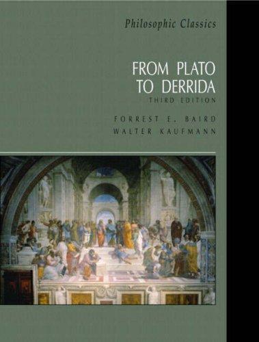 9780130485618: Philosophic Classics: From Plato to Derrida (4th Edition)